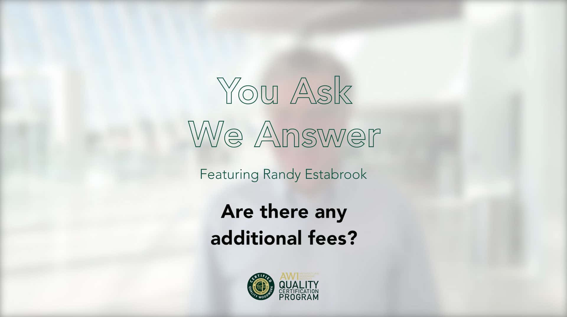 Are there additional fees AWI QCP