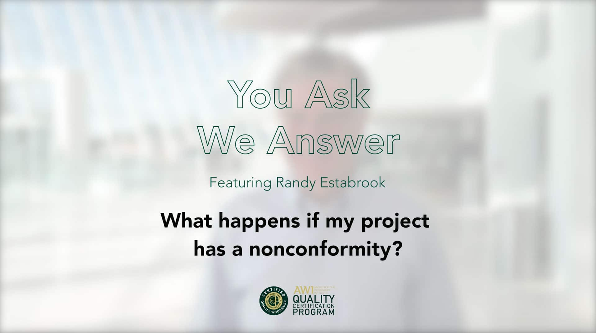 What happens if my project has nonconformities AWI QCP