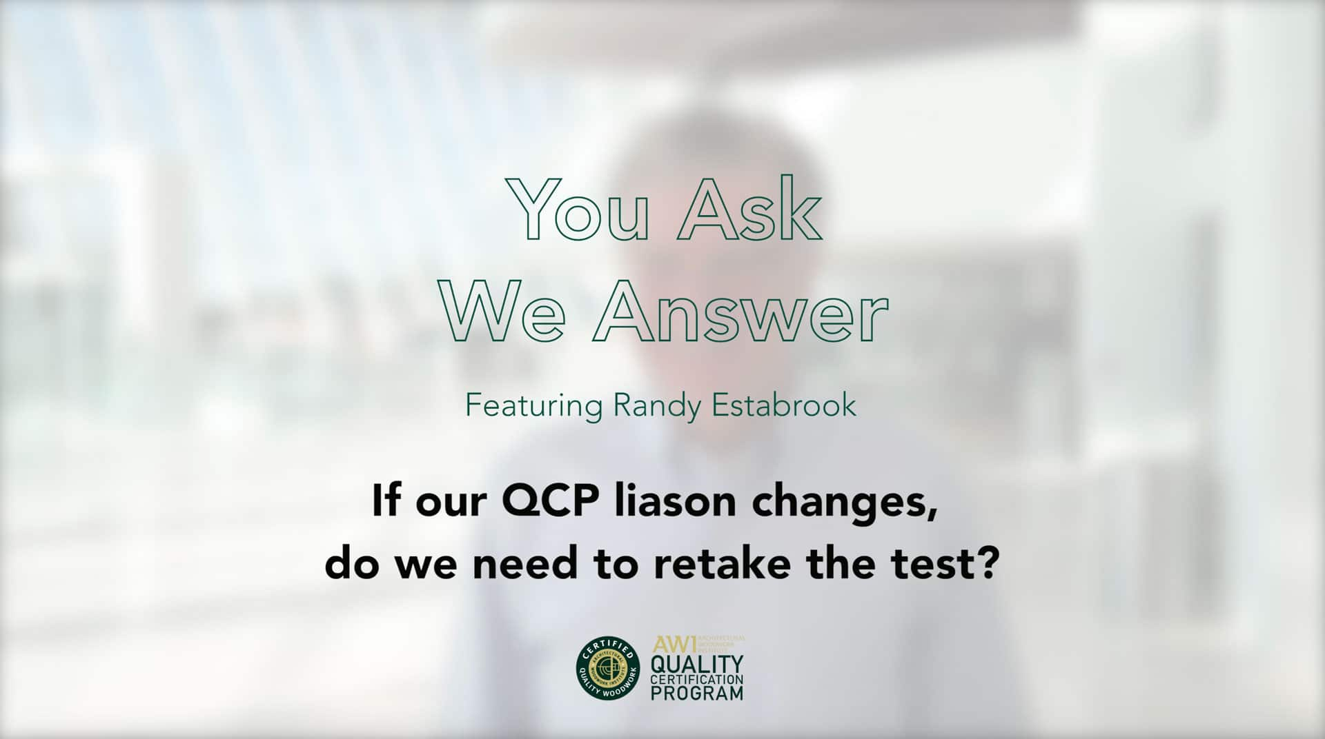 What happens if QCP staff liaison changes AWI QCP