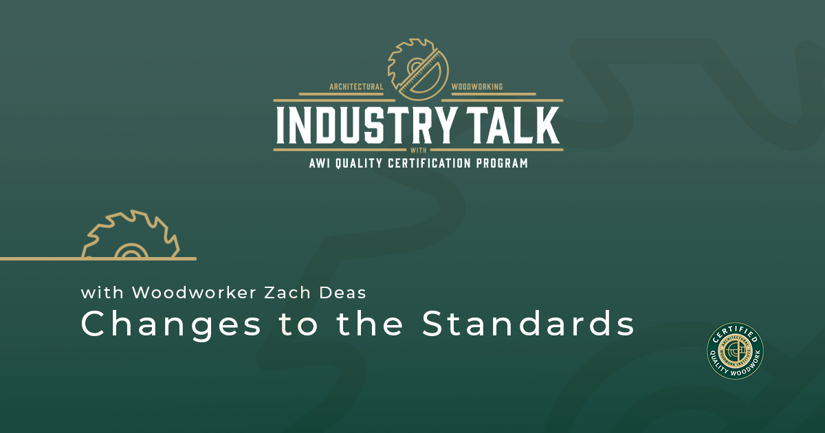 A Chat with Zach Deas, Millwork Owner and Chair of AWI-QCP