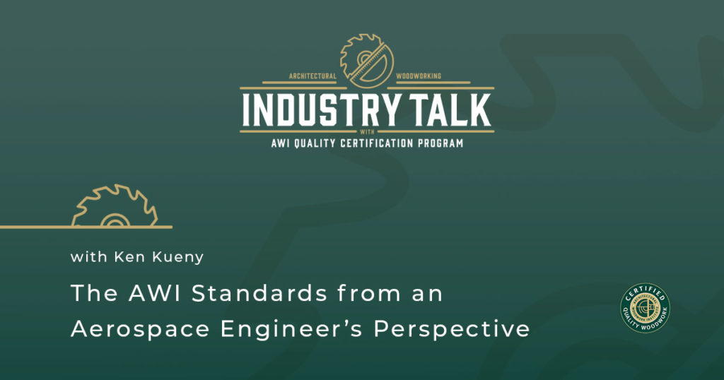 The AWI Standards from an Aerospace Engineer's Perspective: an Interview With Ken Kueny
