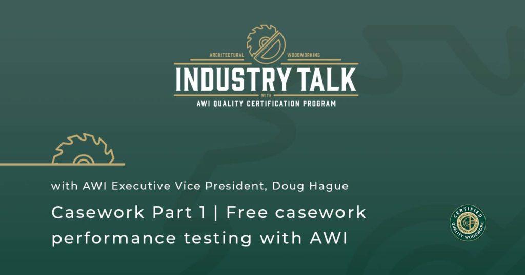 ANSI/AWI 0641 Casework   Part 1 Free casework performance testing with AWI