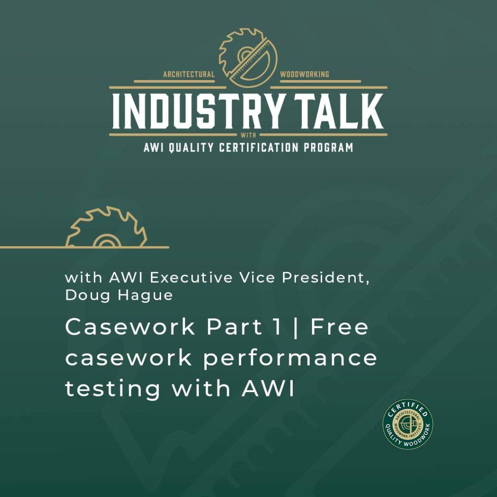 ANSI/AWI 0641 Casework | Part 1 Free casework performance testing with AWI